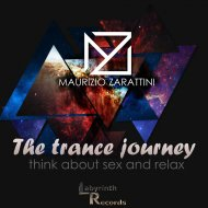 Maurizio Zarattini - The Trance Journey (Original Mix)
