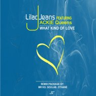 Lilac Jeans, Jackie Queens  - What Kind Of Love Remix  (Mr KG Soul Instrumental Mix)