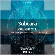 Subtara - Four Squares  (Original Mix)