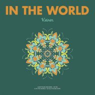 Keiner - In The World  (Original Mix)