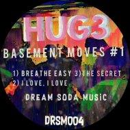 Hug3 - Breathe Easy  (Original Mix)