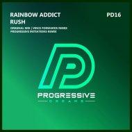 Rainbow Addict - Rush  (Original Mix)
