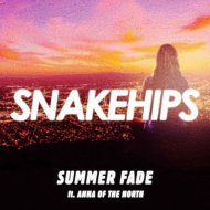 Snakehips feat. Anna Of The North - Summer Fade (Original Mix)