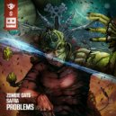 Zombie Cats & Safra - Problems (VIP)