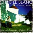 Chris Le Blanc feat. Miss Luna, Susanna Rozsa  - Essaouira to Ibiza (Miss Luna Warmup Mix)