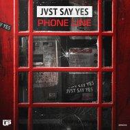 JVST SAY YES - Phone Line (Original Mix)