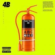 4B - Told You (Original Mix)