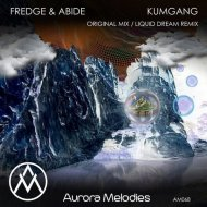 Fredge & Abide - Kumgang (Liquid Dream Remix)