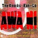 The Knocks & Kah-lo   - Awa Ni  (James Hype Extended Remix)