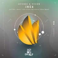 Science & Vision - Inca  (Mental Order Remix)