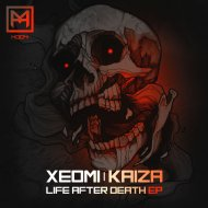 Xeomi & Kaiza - Life After Death (Original Mix)