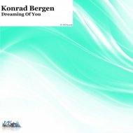 Konrad Bergen - Dreaming of You (Original Mix)