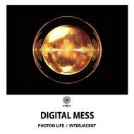 Digital Mess - Photon Lifetime (Original Mix)