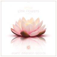 Airbas - Pink Flowers (Original Mix)