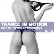 VA - Trance In Motion Vol.273 (Mixed by Emil Sorous)