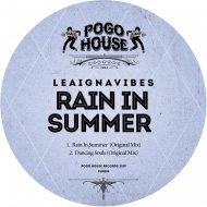 LeaIgnaVibes - Rain In Summer  (Original Mix)