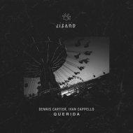 Dennis Cartier, Ivan Cappello  - Querida (Original Mix)