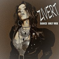 Zivert  - Dance Only Mix  ()