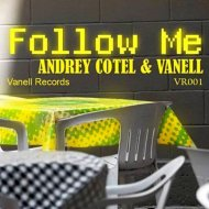 Andrey Cotel & Vanell - Follow Me (Peetiay Chilin Remix)