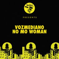 Vozmediano - No Mo Woman (Original Mix)