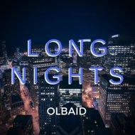 Olbaid - Long Nights (Original Mix)