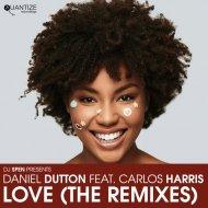 Daniel Dutton feat. Carlos Harris - LOVE  (Geoffrey C Instrumental)