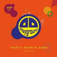 Disco Dice  -  Party People 2020 (Extended Mix)