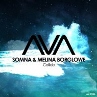 Somna & Melina Borglowe -  Collide (Extended Mix)