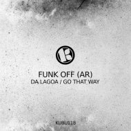 Funk Off (AR) - Da Lagoa  (Original Mix)