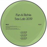 Fun & Richie - Sax Lab 2019 (Fun & Richie 2019 Remix)