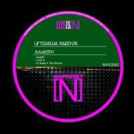Liftersdjs, Parents - U Got It (Original Mix)