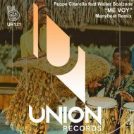 Peppe Citarella, Feat. Walter Scalzone  - Me Voy (Manybeat Remix)