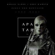 Daniel Clark, Eddy D\'Amato - Dance and Whatever  (Lora Okay Remix)