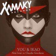 Akio Imai, Claudio Giordano - You & Ikao  (Original Mix)