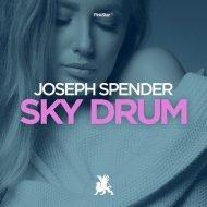 Joseph Spender - Sky Drum (Original Club Mix)