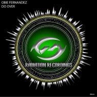 Obie Fernandez - Do Over (Original Mix)