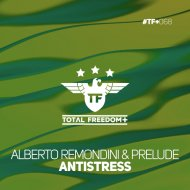 Alberto Remondini & Prelude - Antistress (Radio Edit)