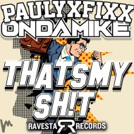 DJ FIXX + Ondamike - That\'s My Sh!t (Original Mix)