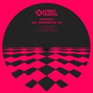 VONDA7 - Bye, Ego (Original Mix)