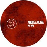 Andrea Oliva - My Way (Original Mix)