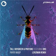 Tali x DRS x RoyGreen & Protone - Paper Wasp (Lenzman Remix)