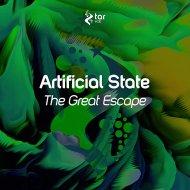 Artificial State - The Great Escape (Original Mix)