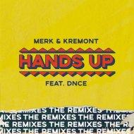 Merk & Kremont feat. DNCE - Hands Up (Raven & Kreyn Remix)