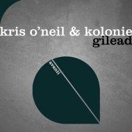 Kris O\'Neil, Kolonie - Gilead  (Club Mix)