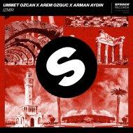Ummet Ozcan x Arem Ozguc x Arman Aydin - IZMIR (Extended Mix)