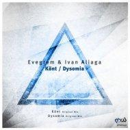 Evegrem & Ivan Aliaga - Dysomia  (Original Mix)