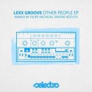 Lexx Groove - The Beat  (Original Mix)