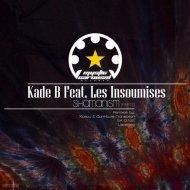 Kade B feat. Les Insoumises - Shamanism (Dub Mix)