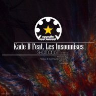 Kade B feat. Les Insoumises - Shamanism  (Original Mix)