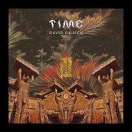 David Rausch - Time  (Nathan Hall Remix)